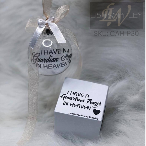 I have a Guardian Angel In Heaven - SKU: GAH-P30